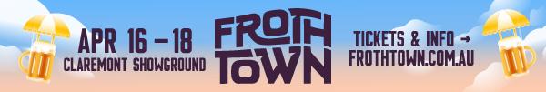 Frothtown A